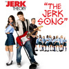 The Jerk Song