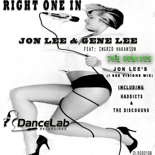 Gene Lee & Jon Lee feat. Ingrid Hakanson - Right One In   (Jon Lee's I See Visions Remix)