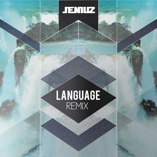 Porter Robinson Language (Jeniuz Remix)