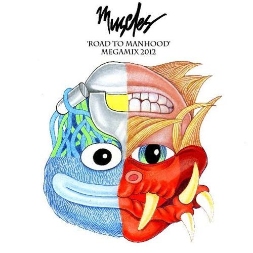 Muscles - 'Road to Manhood' Mixtape
