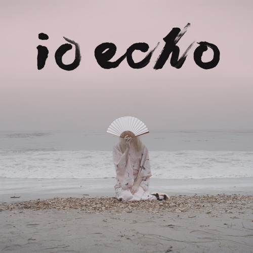 IO Echo - When The Lillies Die
