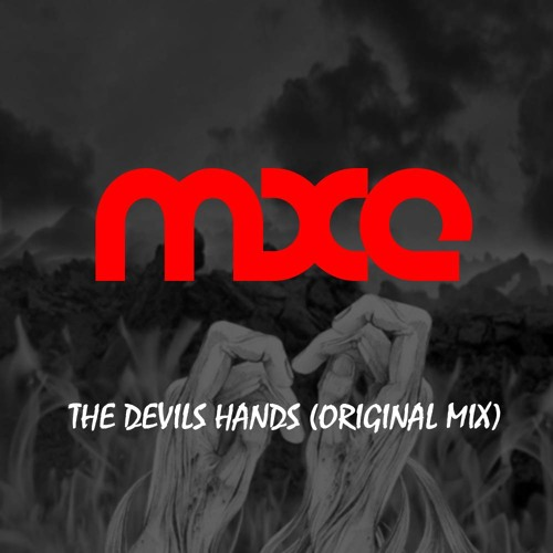 MXE - The Devils Hands (sample) || OUT NOW!!!
