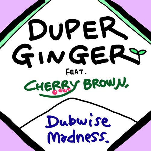 Dubwise Madness Feat. CHERRY BROWN