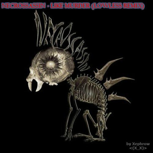 Suicide Panda - Like Murder (Lowless Remix)