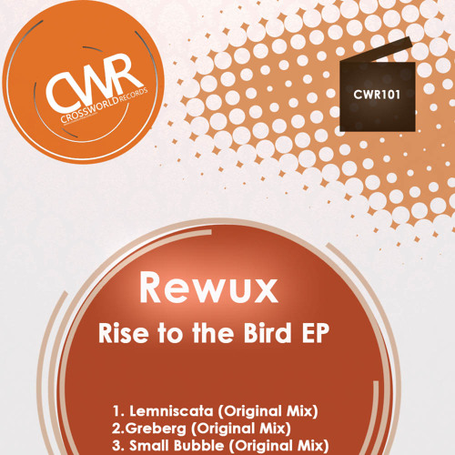 Rewux 'Rise to the Bird EP' [OUT NOW]