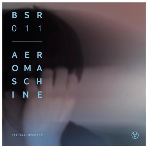 BSR011 - Aeromaschine 'Metrodrama EP' (Vinyl Pre-Listening)