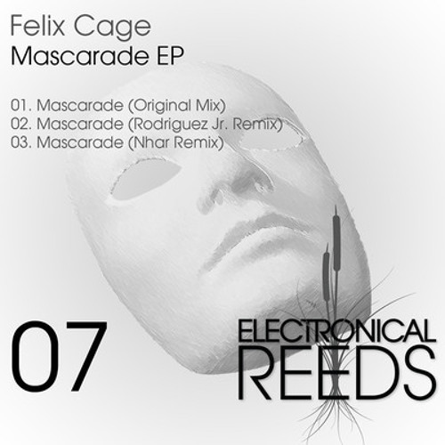 Felix Cage - Mascarade - Rodriguez Jr. Remix