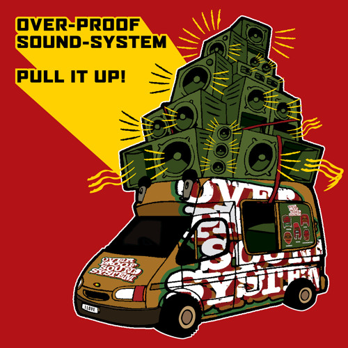 Overproof Soundsystem - Pull It Up - Samples from the Album