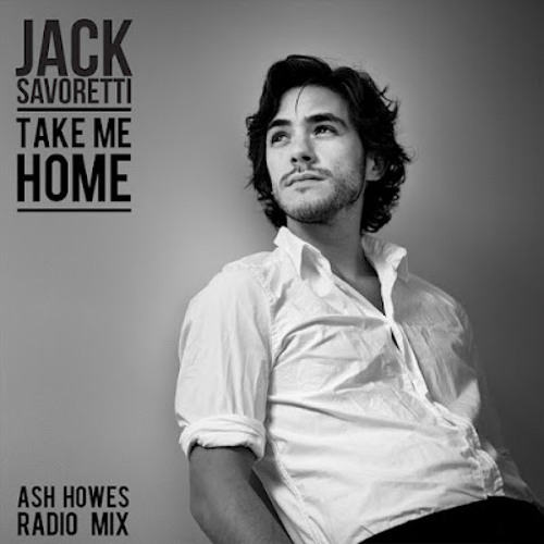 Take Me Home (Ash Howes Radio Edit)