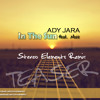 TEASER - Ady Jara feat. Mose - In the sun (Stereo Elements Remix)