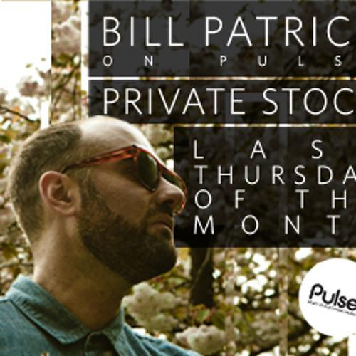 Bill Patrick Private Stock