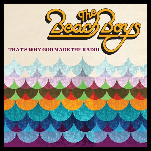 Beach Boys, The - 02 That's Why God Made The Radio