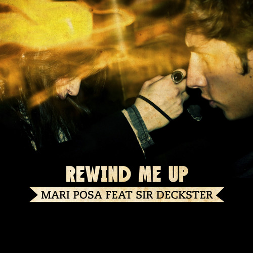 Rewind Me Up (Feat. Mari Posa)