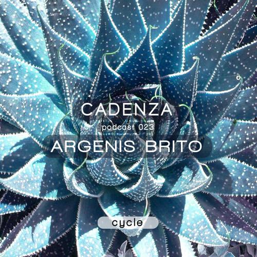 Cadenza Podcast | 023 - Argenis Brito (Cycle)