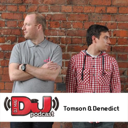 DJ Weekly Podcast: Tomson & Benedict