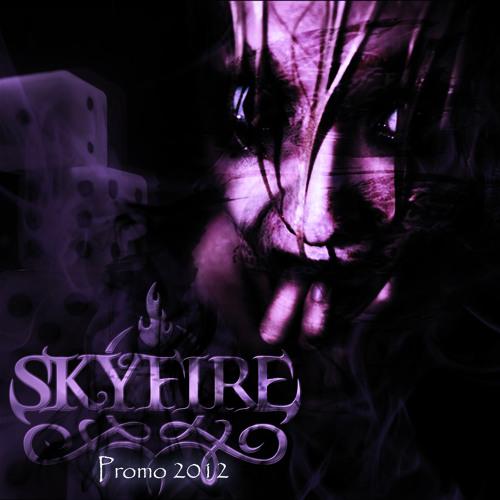 SKYFIRE - Like a Shadow (promo 2012)