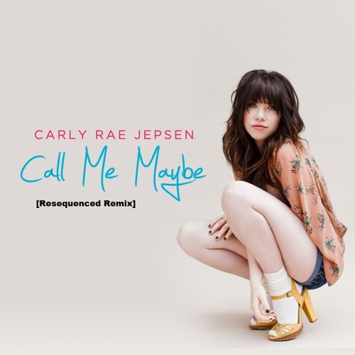 Carly Rae Jepsen - Call Me Maybe (Resequenced Remix)