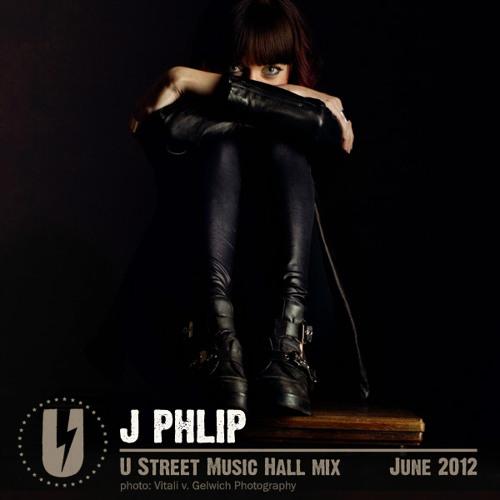 J. Phlip - U Street Music Hall Promo Mix - June 2012