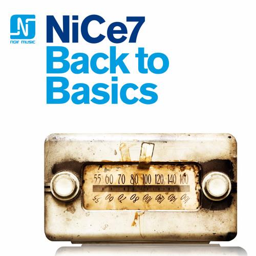 NiCe7 - Back To Basics (5-Track EP) - Noir Music