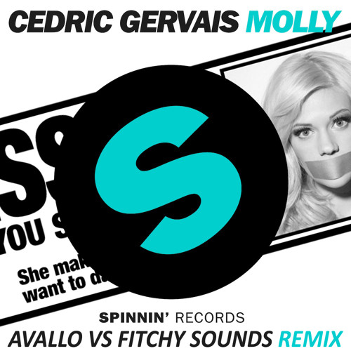 Cedric Gervais - Molly (Avallo vs. Fitchy Sounds Remix)