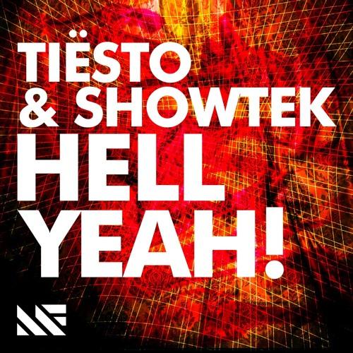 Tiësto & Showtek - Hell Yeah! (Original Mix)