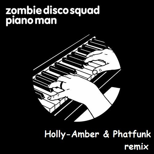 Piano Man (Zombie Disco Squad Remix)