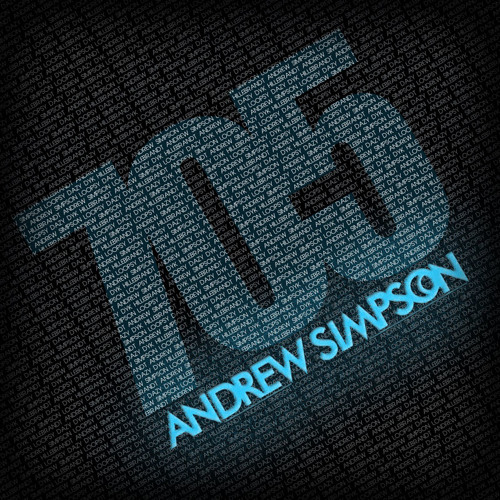 Andrew Simpson - 705 (Loopsy Dazy Remix PREVIEW) - Available Now on Beatport