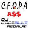 C.F.O.P.A - Ass (DJ CodeBlue Redrum-Remix) [FREE DOWNLOAD]