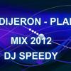 TE DIJERON PLAN B - MIX 2012 (DJ SPEEDY)