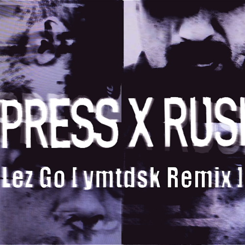Lez Go - Cypress hill x Rusko ( ymtdsk Remix )