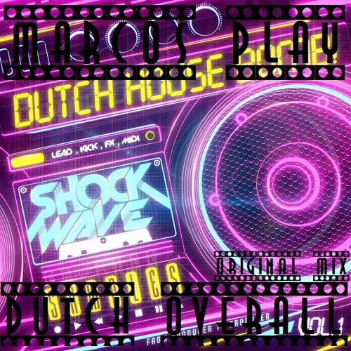 Marcos Play - Dutch Overall (Original Mix) DOWNLOAD FREE