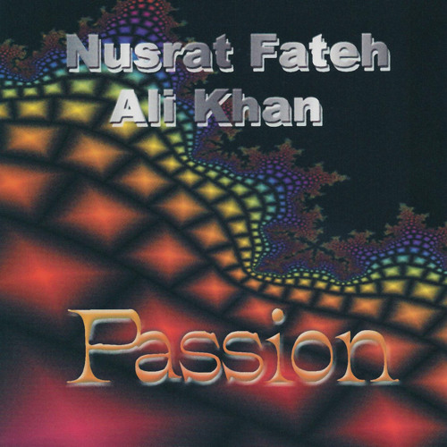 Nusrat Fateh Ali Khan /// Sorrows Past