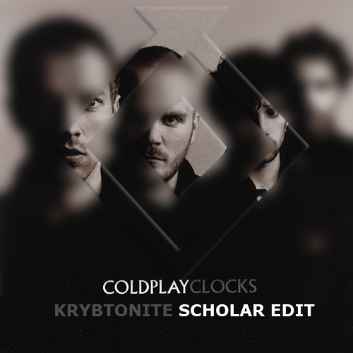 Coldplay - Clocks (Krybtonite Scholar Edit) **Click Buy for free download**