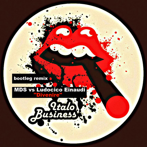 Free Download - MDS vs Ludovico Einaudi - Divenire - Bootleg remix - ITANET023
