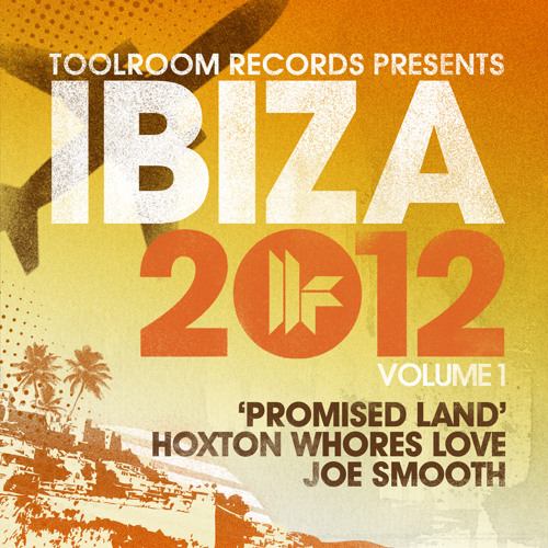 "Hoxton Whores Love Joe Smooth - ""Promised Land"" (Hoxton Whores Mix 2012)"