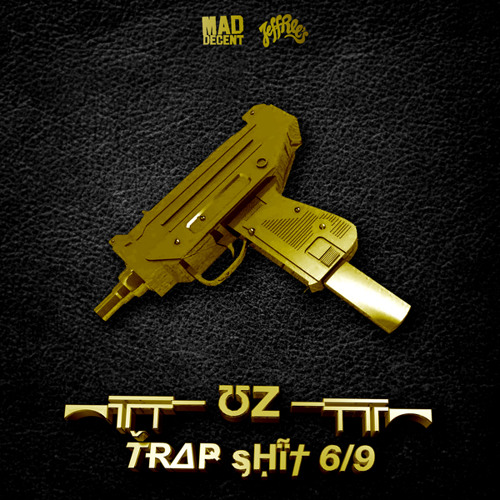 ƱZ - TrapShit 6/9 EP MiniMix dropping on Mad Decent / Jeffree's June 21st