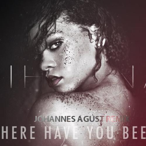 Rihanna - Where Have You Been (Jóhannes Ágúst Remix)