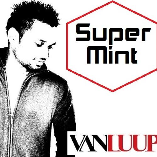 Super Mint - Van Luup (Original)