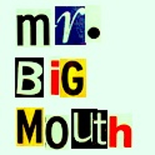 Mr. Big Mouth - Peter Piper