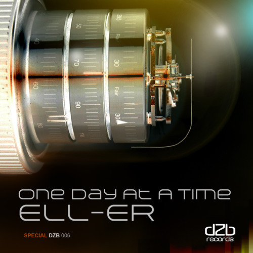 Special dZb 006 - Ell-Er - One Day At A Time EP / Now On Beatport!
