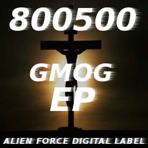 800500-GMOG(original mix) Preview!!!