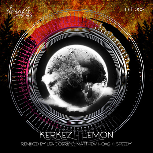 Kerkez - Lemon (Lea Dobricic Remix) [Lovable Fairy Tale]
