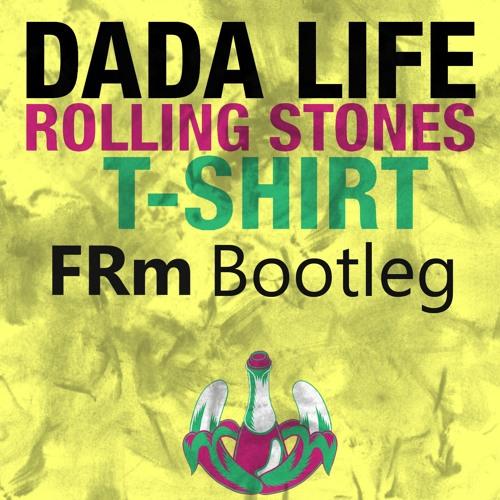 Dada Life vs. Cazzette - Rolling Stones T-Shirt (FRm Edit)