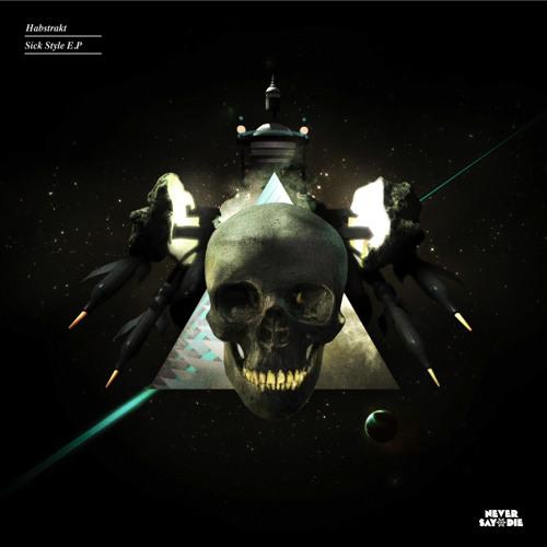 Habstrakt - Sick Style ft. Maksim (Dub Mix)