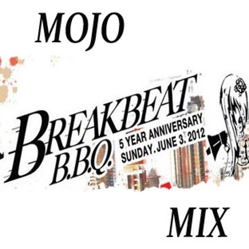 Mojo - BreakBeat BBQ Mix - 06032012 [Free Download]