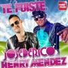 DJ Modulo te fuiste Jose de Rico Feat Henry Hernandez (Original Mix)