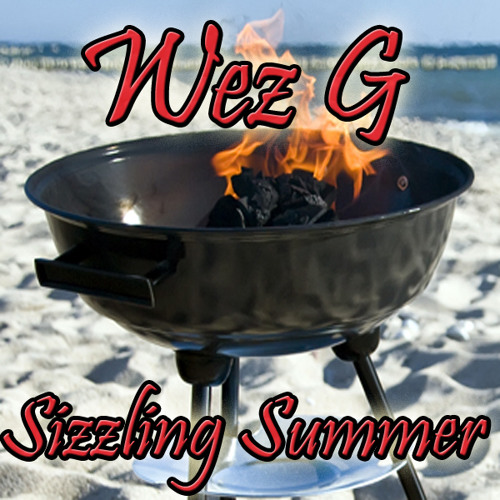 Wez G - Sizzling Summer (Chillout DJ Set)
