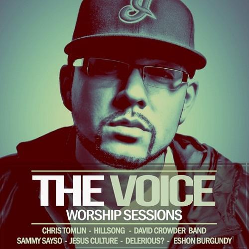 The Voice - Our God (Remix) (feat. Sammy Sayso, Eshon Burgundy)