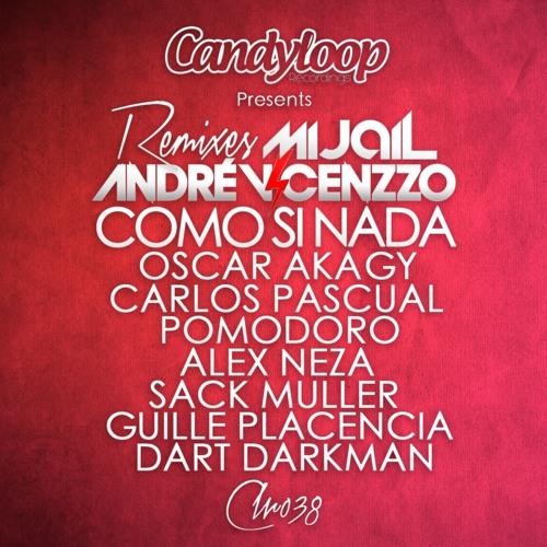 Andre Vincenzzo & Mijail - Como Si Nada - Oscar akagy Remix