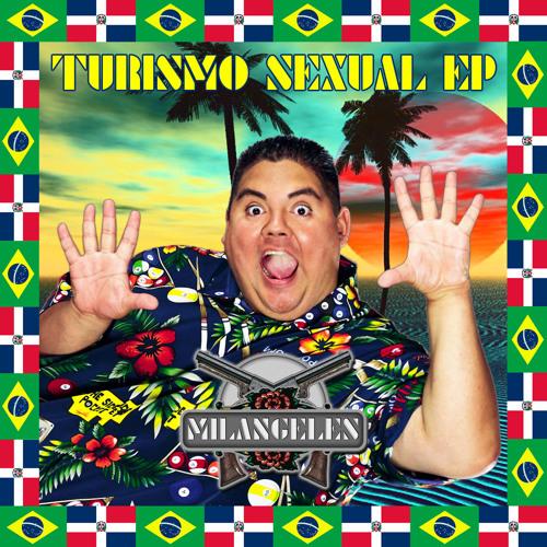 Milangeles - Turismo Sexual EP /// Remixes